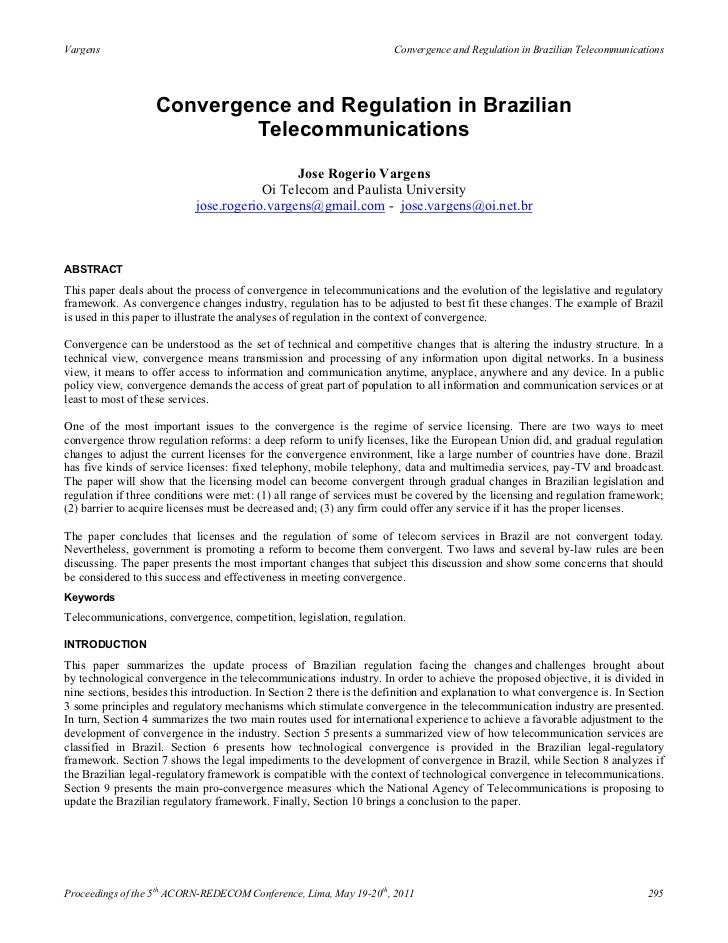 Vargens                                                               Convergence and Regulation in Brazilian Telecommunic...