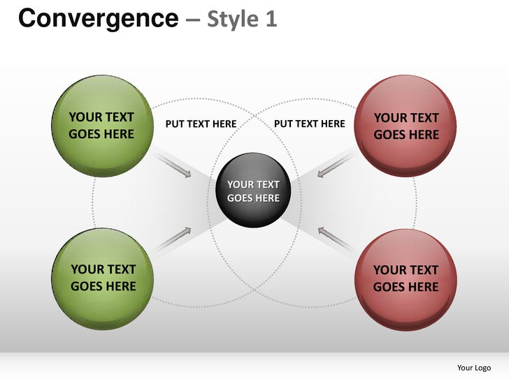 Convergence – Style 1    YOUR TEXT   PUT TEXT HERE      PUT TEXT HERE   YOUR TEXT    GOES HERE                            ...