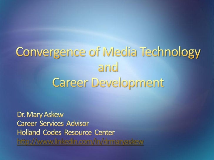 Media Technology and Career Development Convergence