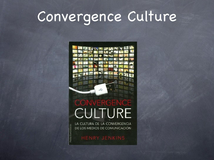 Convergence Culture