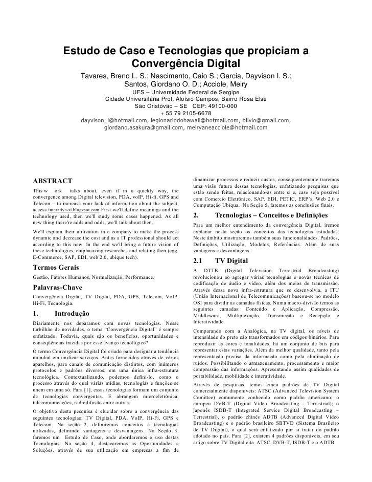 Estudo de Caso e Tecnologias que propiciam a                           Convergência Digital                       Tavares,...