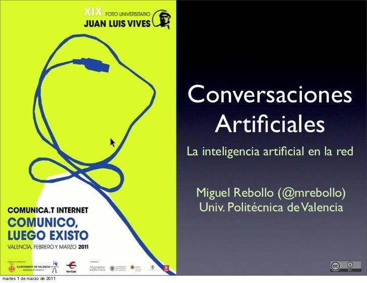 Conversaciones                              Artificiales                            La inteligencia artificial en la red    ...