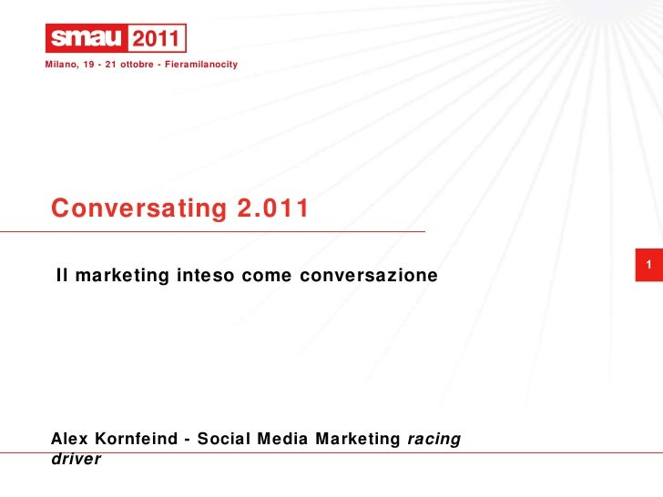 Conversating 2.011 Il marketing inteso come conversazione Alex Kornfeind  - Social Media Marketing  racing driver
