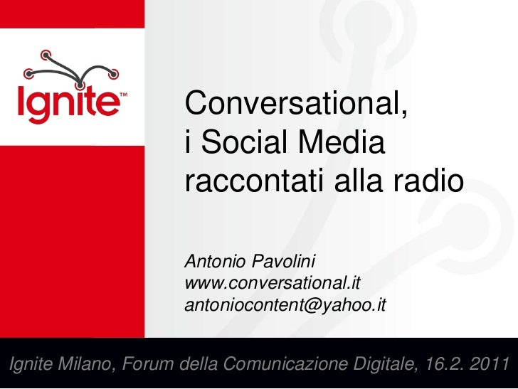 Conversational - I Social Media alla Radio - Ignite del 16.2.2011