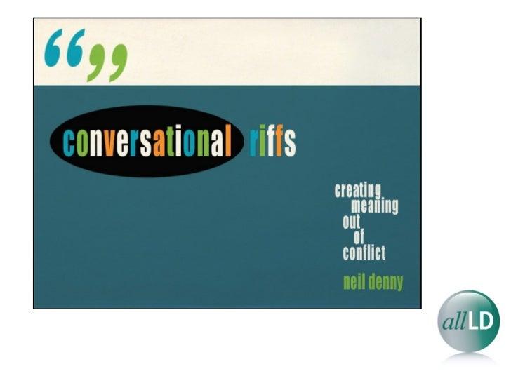 Conversational Riffs by Neil Denny