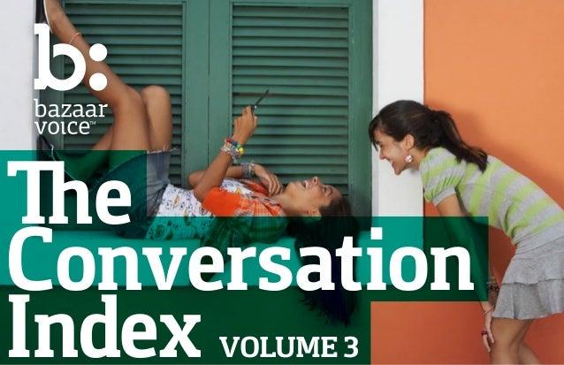Bazaarvoice - The Conversation Index, Volume 3