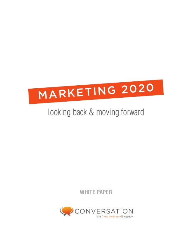 ING 2020 MARKET looking back & moving forward  WHITE PAPER