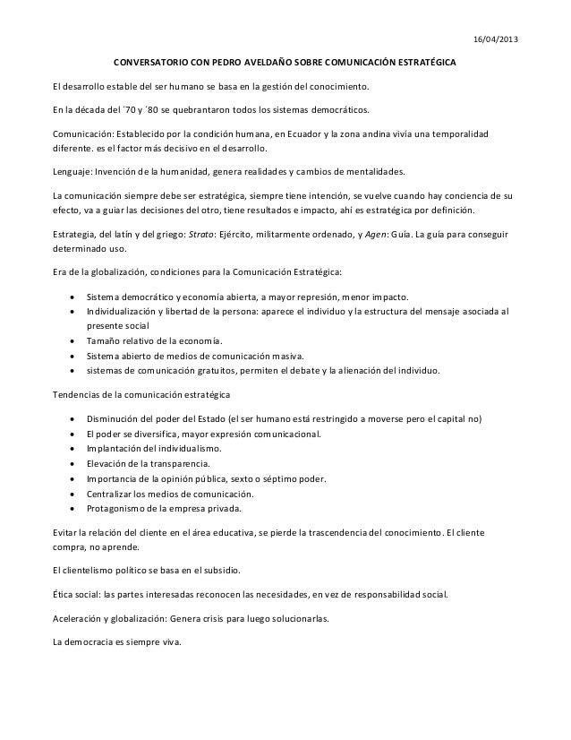 16/04/2013  CONVERSATORIO CON PEDRO AVELDAÑO SOBRE COMUNICACIÓN ESTRATÉGICA El desarrollo estable del ser humano se basa e...
