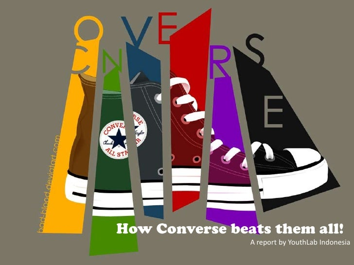 How Converse beats them all!<br />A report by YouthLab Indonesia<br />