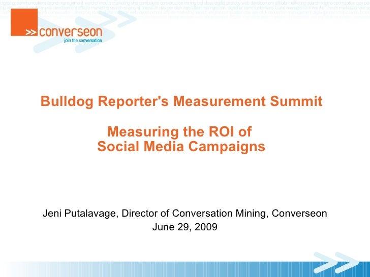 Converseon Measuring ROI of Sm Bulldog Reporter062909