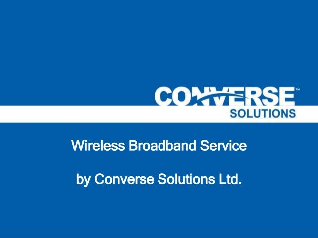 Wireless Broadband Service by Converse Solutions Ltd.