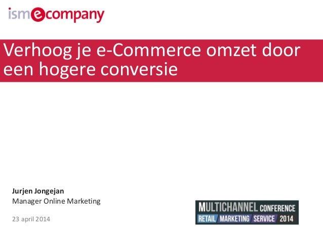 Verhoog je e-Commerce omzet door een hogere conversie!