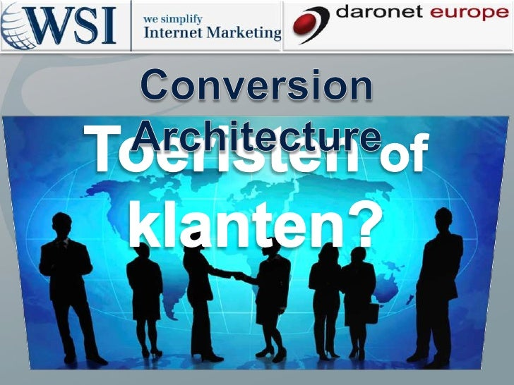 Conversion Architecture - Toeristen of klanten?