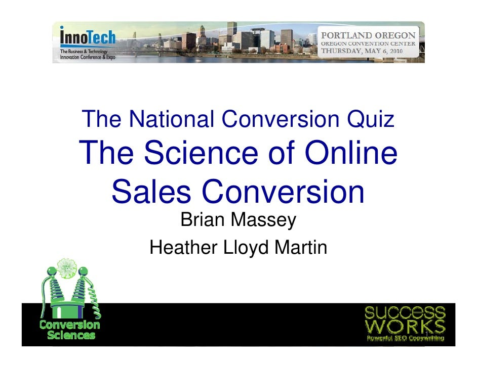 The National C Th N ti    l Conversion Q i                     i Quiz The Science of Online   Sales Conversion         Bri...