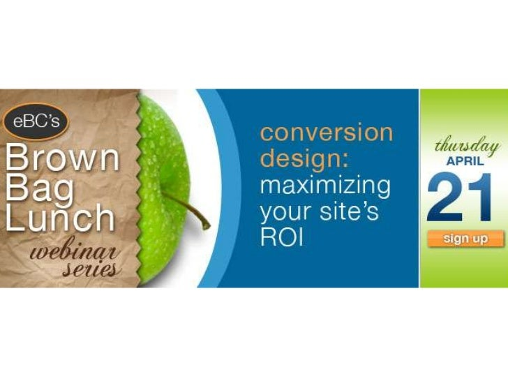 Conversion Design: Maximizing Your Site's ROI
