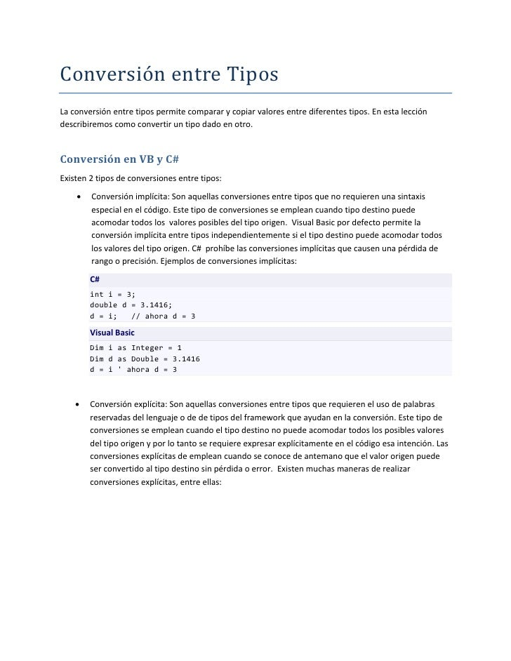 Conversión entre Tipos La conversión entre tipos permite comparar y copiar valores entre diferentes tipos. En esta lección...