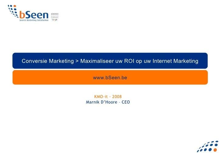 Conversion Marketing Bseen op KMO-it 2008