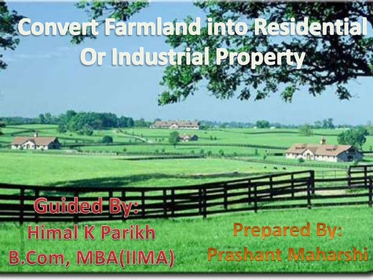Conversion of Farm Land