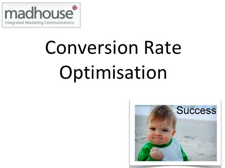 Conversion Rate Optimisation Presentation