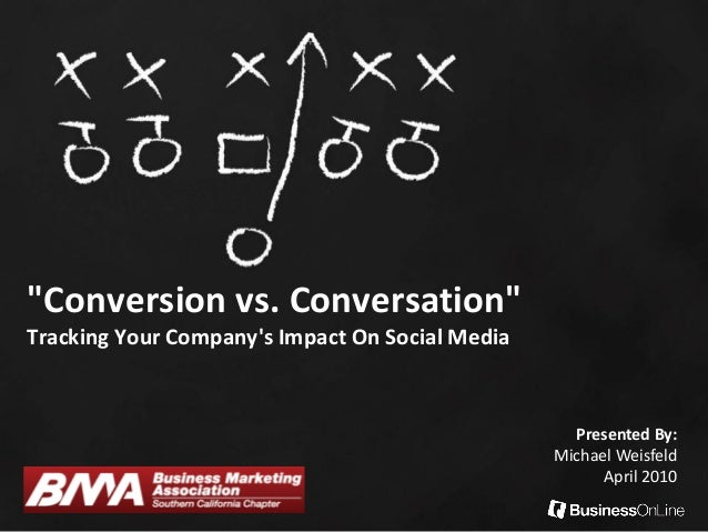 Conversion vs Conversation: Tracking Your Company's Impact on Social Media