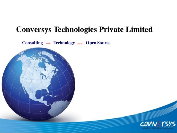 Conversys Technologies Private Limited Consulting --- Technology --- Open Source