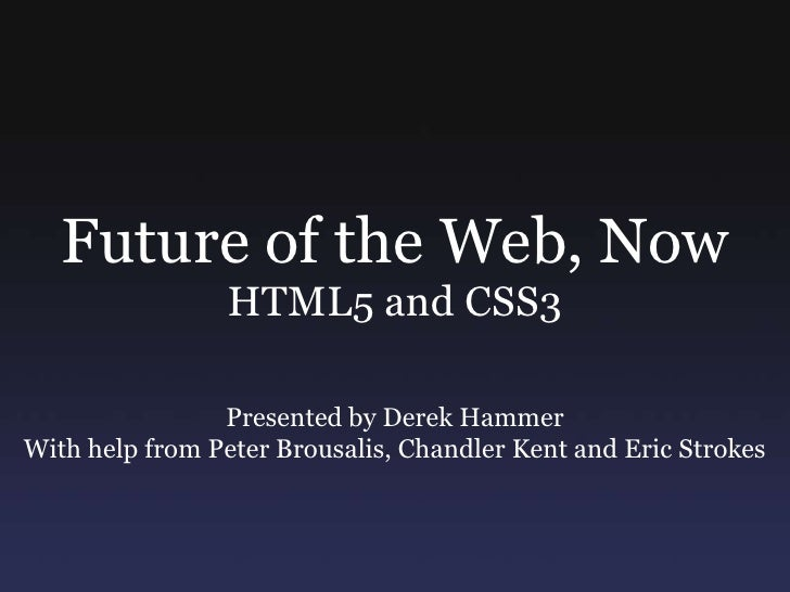 Future Of The Web, Now