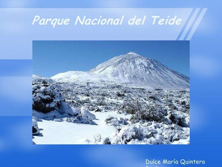 Parque Nacional del Teide<br />Dulce María Quintero Real<br />