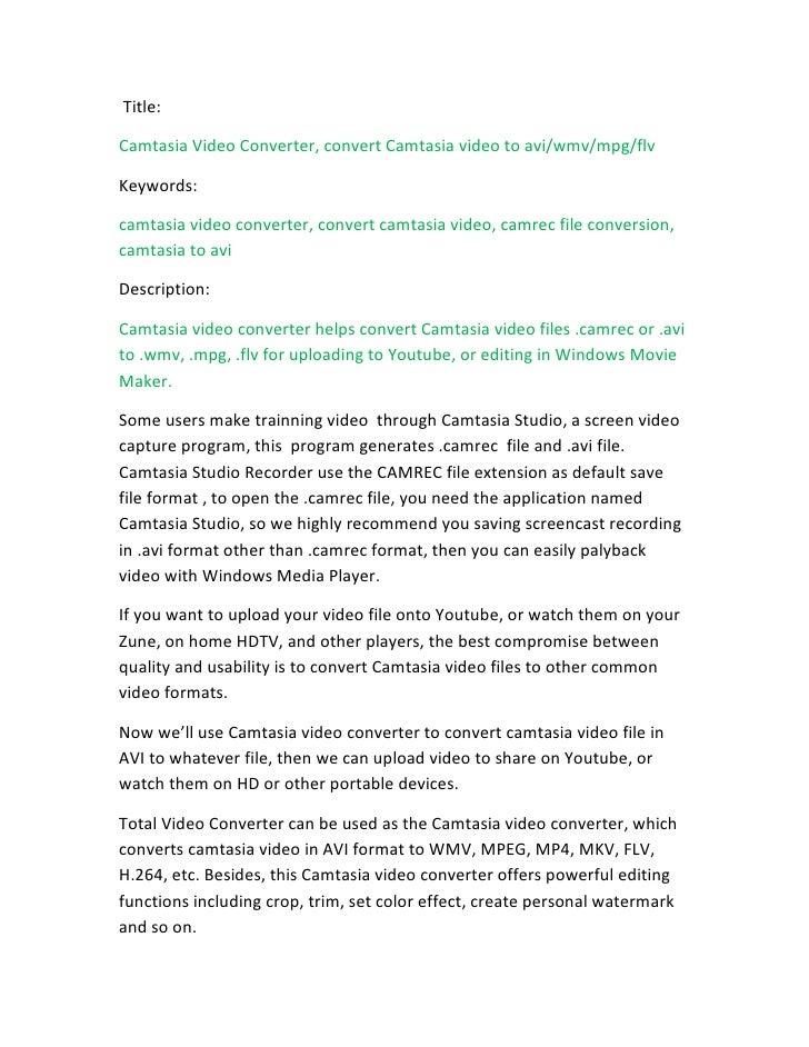Title:  Camtasia Video Converter, convert Camtasia video to avi/wmv/mpg/flv  Keywords:  camtasia video converter, convert ...