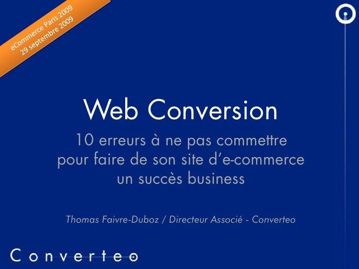 Web Conversion   10 erreurs à ne pas commettre pour faire de son site d'e-commerce          un succès business   Thomas Fa...