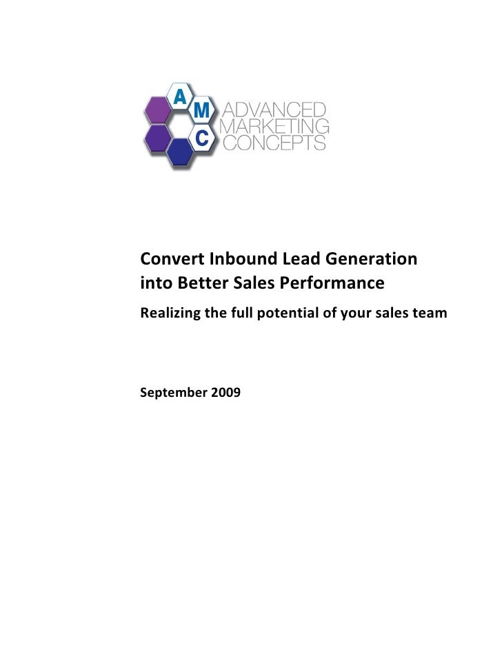Convert Inbound Lead Generation      into Better Sales Performance  ...