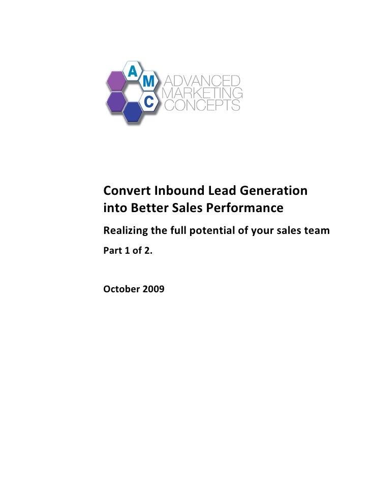 Converting Inbound Lead Gen To Better Sales Performance Sept09.V2