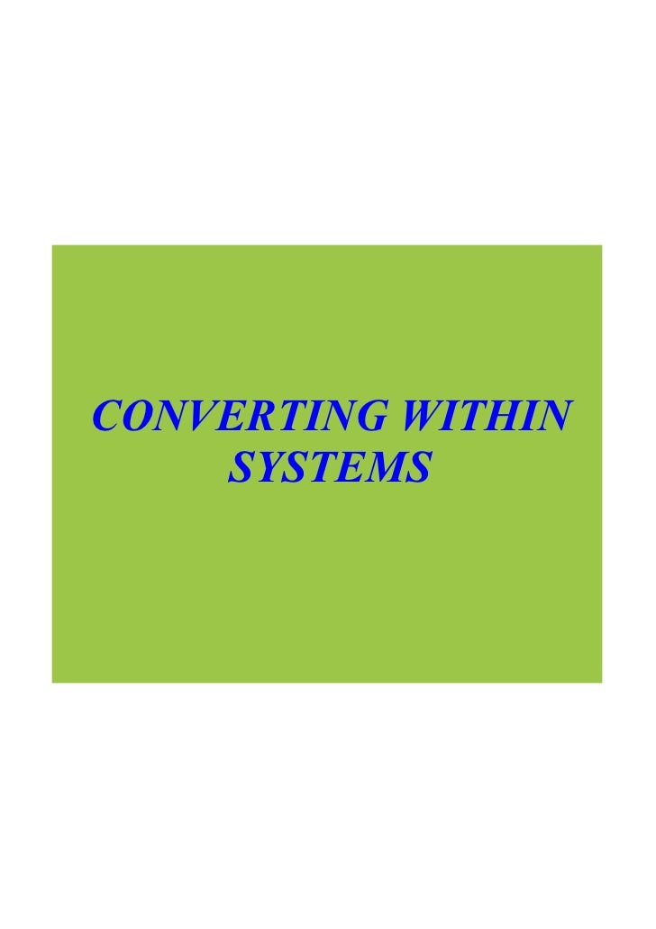 CONVERTING WITHIN      SYSTEMS