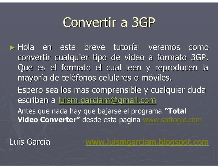 Convertir a 3GP ► Hola   en este breve tutor€al veremos como   convertir cualquier tipo de video a formato 3GP.   Que es e...
