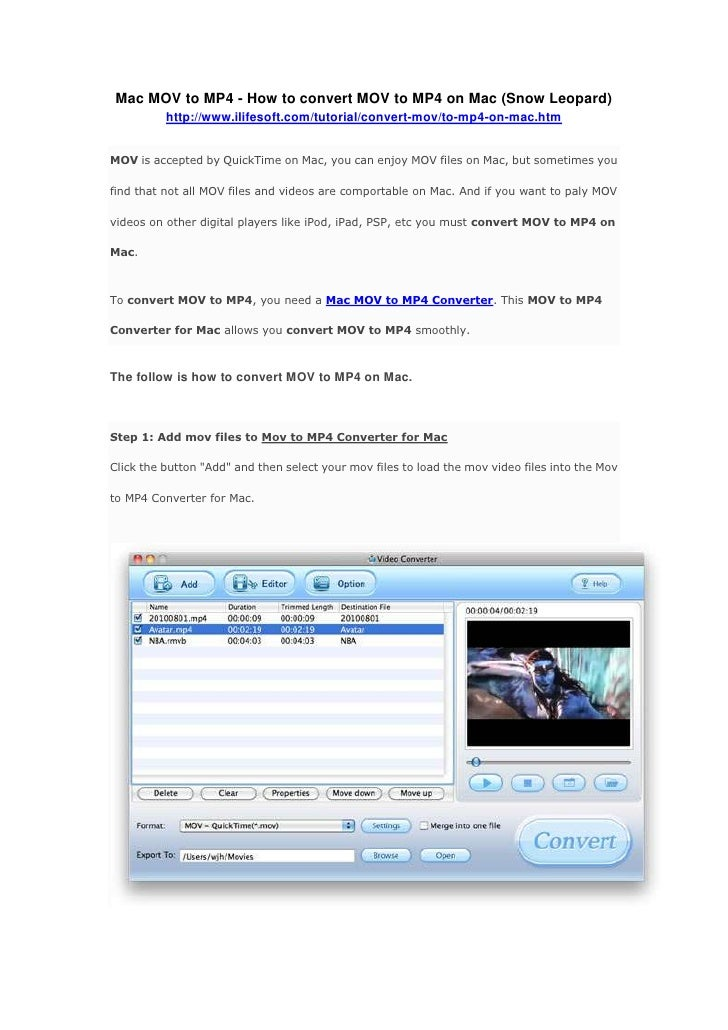 Mac MOV to MP4 - How to convert MOV to MP4 on Mac (Snow Leopard)<br />http://www.ilifesoft.com/tutorial/convert-mov/to-mp4...