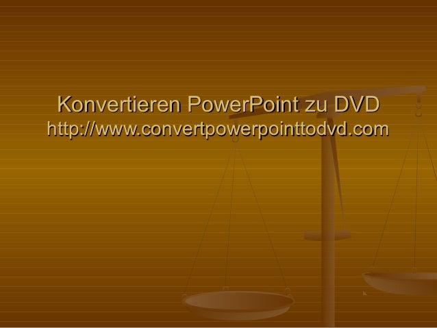 Konvertieren PowerPoint zu DVD