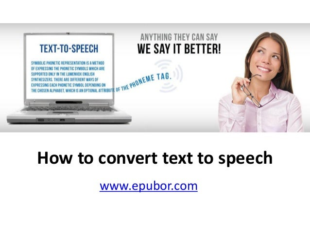How to convert text to speech www.epubor.com