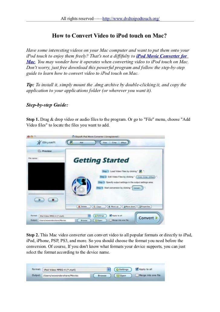 All rights reserved——http://www.dvdtoipodtouch.org/              How to Convert Video to iPod touch on Mac?Have some inter...