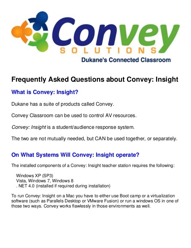 Frequently Asked Questions about Convey: Insight What is Convey: Insight? Dukane has a suite of products called Convey. Co...