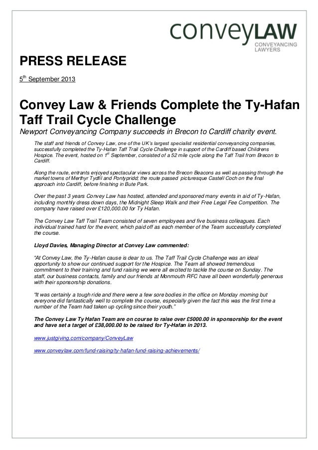 PRESS RELEASE 5th September 2013 Convey Law & Friends Complete the Ty-Hafan Taff Trail Cycle Challenge Newport Conveyancin...