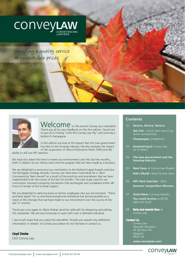 October Edition 2010 Contents 02 Service, Service, Service. Ask Ceri - advice from one of our senior conveyancers. Champag...