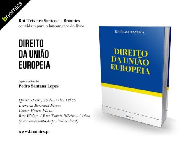 """Convite para apresentação do livro """"Direito da União Europeia"""", Bnomics: Lisboa"""