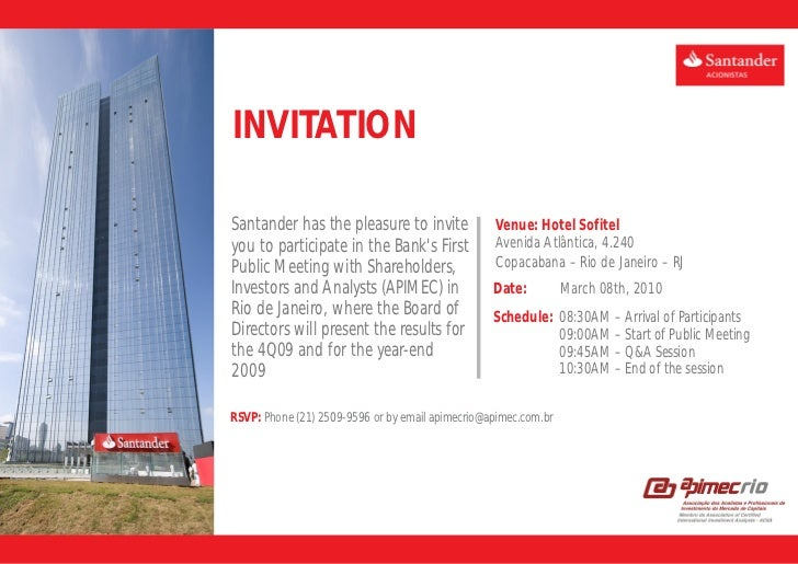 INVITATIONSantander has the pleasure to invite              Venue: Hotel Sofitelyou to participate in the Banks First     ...