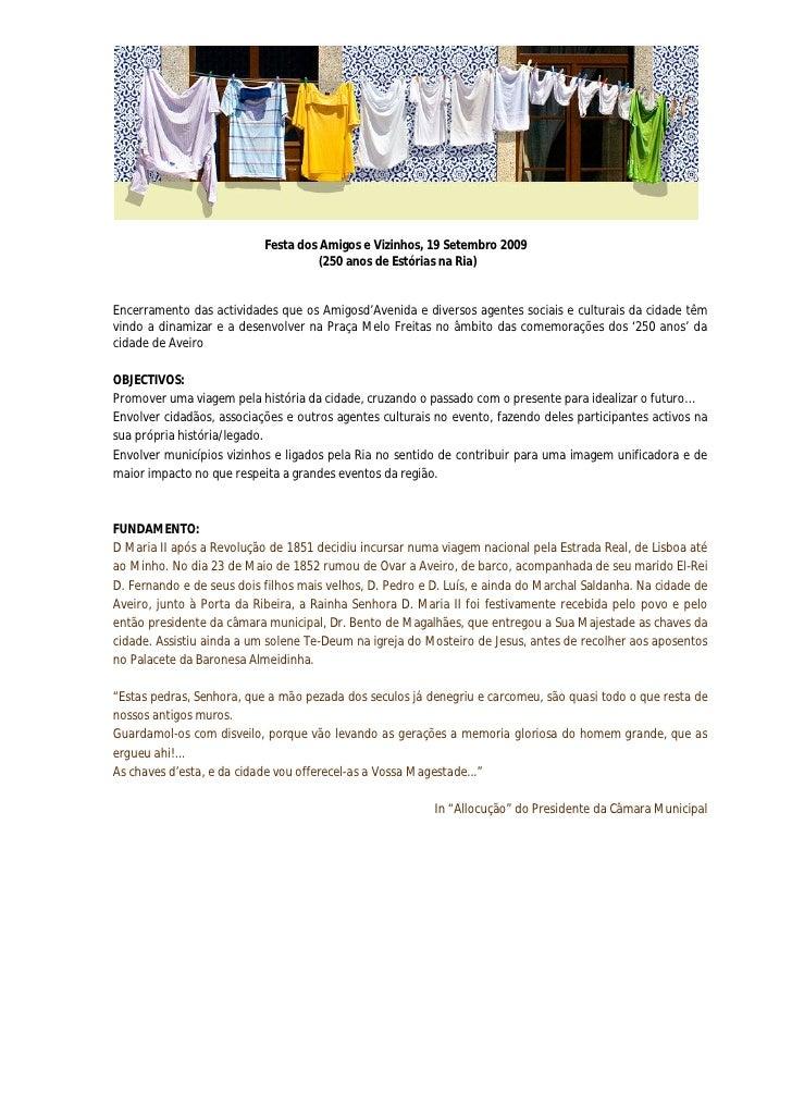 Festa dos Amigos e Vizinhos, 19 Setembro 2009                                     (250 anos de Estórias na Ria)   Encerram...