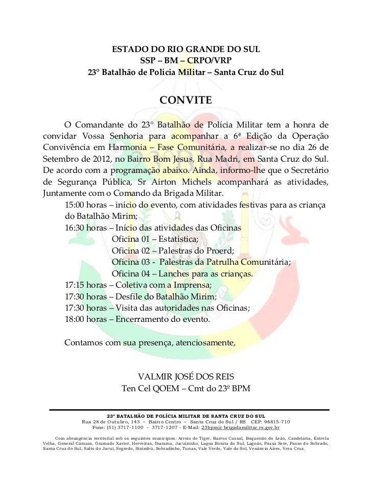 ESTADO DO RIO GRANDE DO SUL                                 SSP – BM – CRPO/VRP                    23° Batalhão de Polícia...