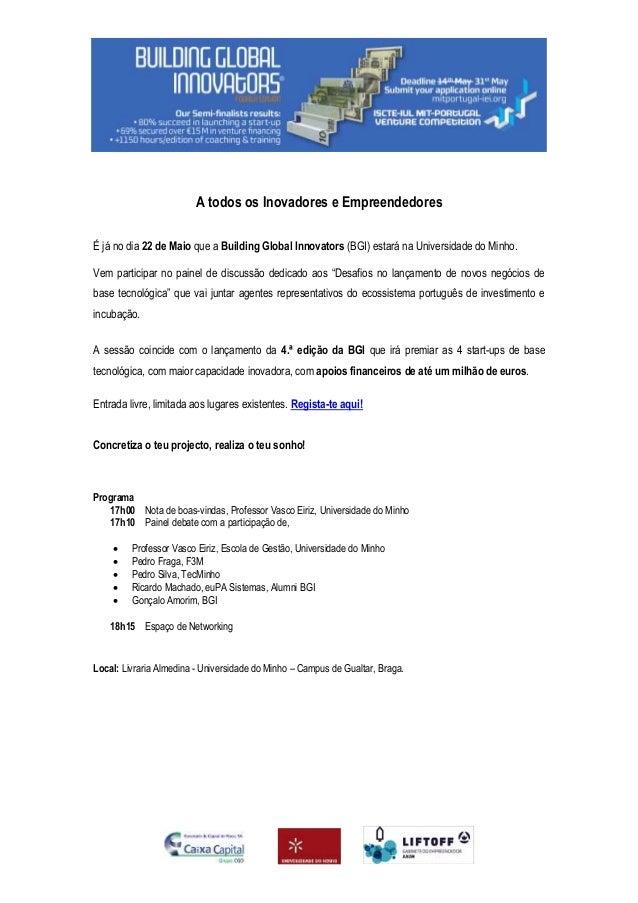 BGI@Universidade do Minho, 22 de Maio