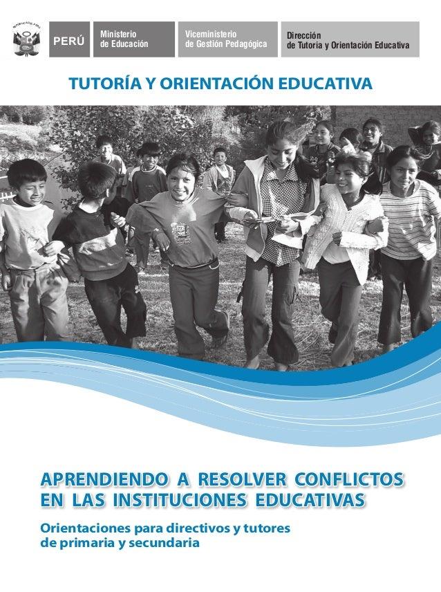 PERÚ Ministerio de Educación Viceministerio de Gestión Pedagógica Dirección de Tutoría y Orientación Educativa Ministerio ...