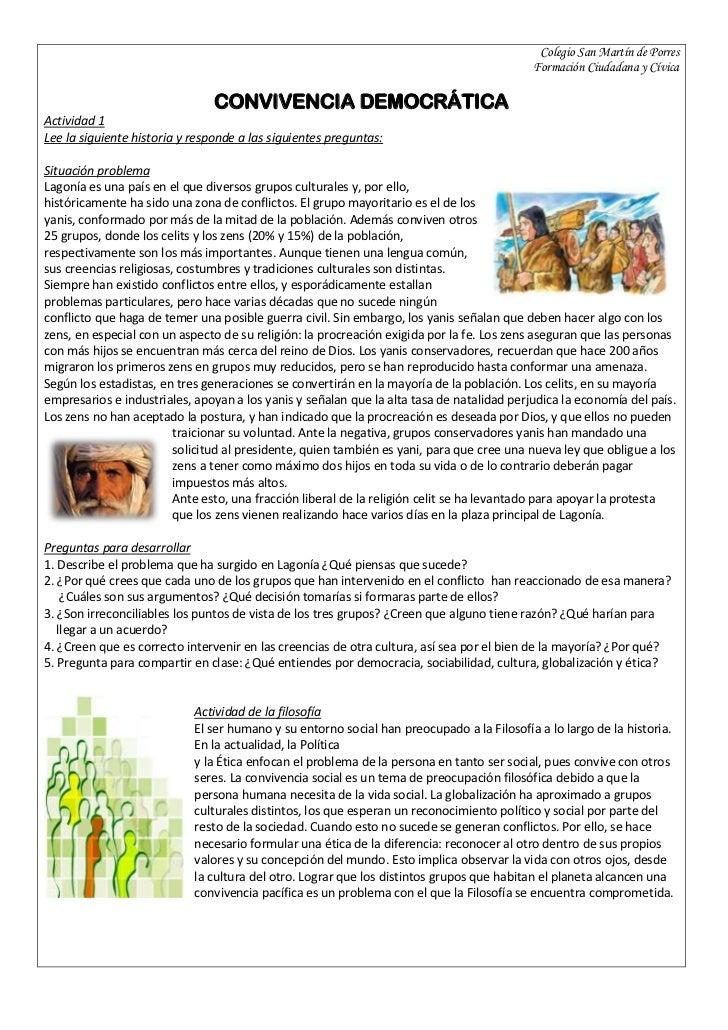 Colegio San Martín de PorresFormación Ciudadana y CívicaCONVIVENCIA DEMOCRÁTICAActividad 1Lee la siguiente historia y resp...