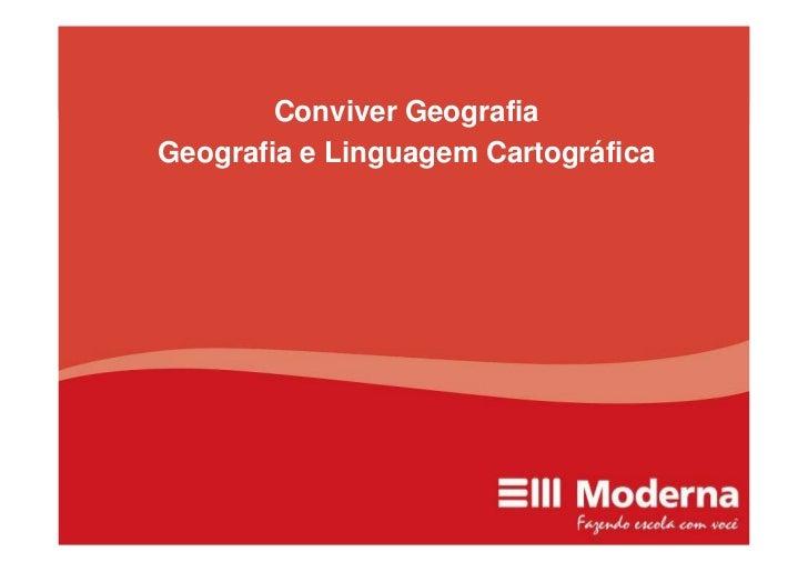Conviver Geografia Geografia e Linguagem Cartográfica