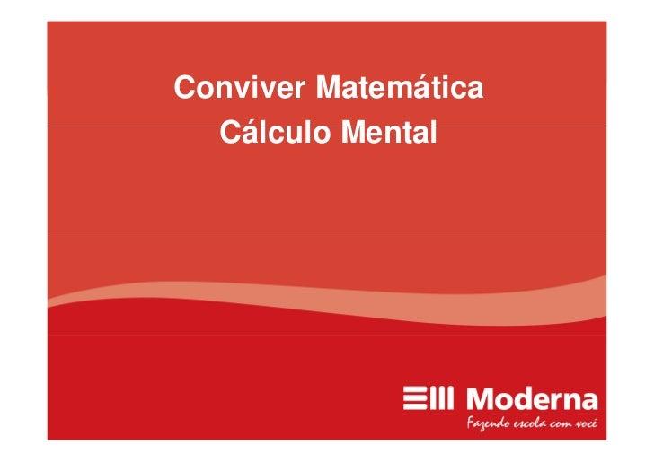 Conviver Matemática   Cálculo Mental