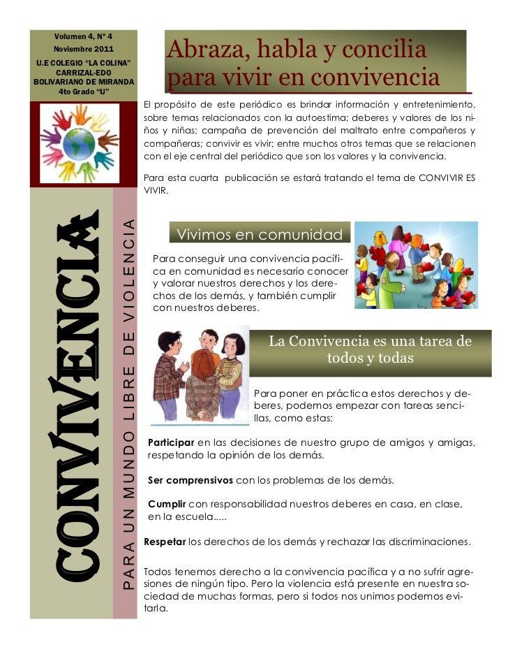 "Volumen 4, Nº 4    Noviembre 2011 U.E COLEGIO ""LA COLINA""                                                                 ..."